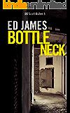 Bottleneck (DC Scott Cullen Crime Series Book 5)