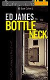 Bottleneck (DC Scott Cullen Crime Series Book 5) (English Edition)
