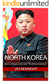 NORTH KOREA: Learn Everything You Need To Know About North Korea During The USA & North Korean Missile Conflict  –  IN LESS THAN 30 MINUTES