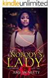 Nobody's Lady (The Never Veil Book 2)