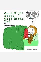 Good Night Daddy Good Night Dad Kindle Edition