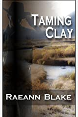 Taming Clay Kindle Edition