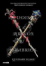 Dois reinos sombrios (Três coroas negras Livro 3)