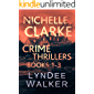 Nichelle Clarke Crime Thrillers, Books 1-3: Front Page Fatality / Buried Leads / Small Town Spin (Nichelle Clarke Books Book 1)