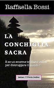 La Conchiglia Sacra (Le avventure di Brando Guelfi Vol. 3) (Italian Edition