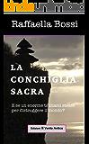 La Conchiglia Sacra (Le avventure di Brando Guelfi Vol. 3)