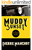 Muddy Sunset (The Roy DeLon Files)