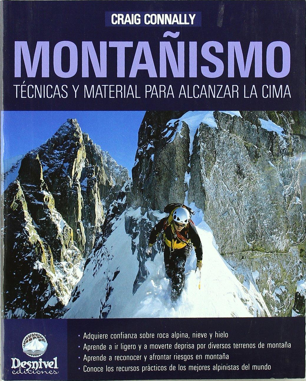 Montañismo - tecnicas y material para alcanzar la cima ...