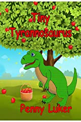 Tiny Tyrannosaurus (The Green Book series 2) Kindle Edition