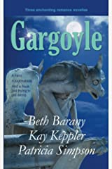 Gargoyle: Three Enchanting Romance Novellas Kindle Edition