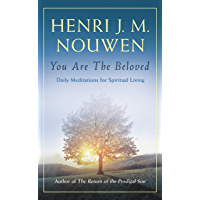 You are the Beloved: Daily Meditations for Spiritual Living (English Edition)