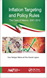 Inflation Targeting and Policy Rules: The Case of Mexico, 2001–2012