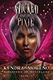 Wicked as a Pixie (Daughters of Neverland Book 3)