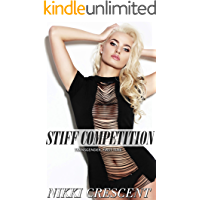 STIFF COMPETITION: Transgender, First Time (English Edition)