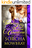 Taming His Hellion Countess (The Lustful Lords Series Book 2)