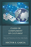 Clash or Complement of Cultures?: Peace and Productivity in the New Global Reality