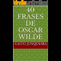 40 Frases de Oscar Wilde