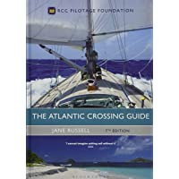 The Atlantic Crossing Guide 7th edition: RCC Pilotage