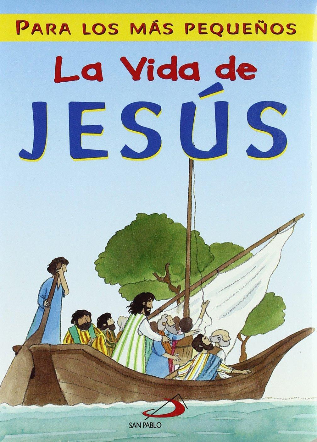 La vida de Jesús: Para los más pequeños La Biblia y los niños: Amazon.es: Lane, Leena: Libros