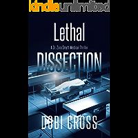 Lethal Dissection (Dr. Zora Smyth Medical Thriller Series Book 1)