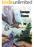 SAVAGE FLAME (APACHE QUARTET Book 1)