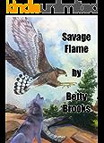 SAVAGE FLAME (APACHE QUARTET Book 1)