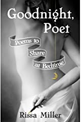 Goodnight, Poet: Poems to Share at Bedtime Kindle Edition