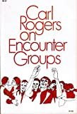 Carl Rogers on encounter groups,