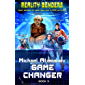 Game Changer (Reality Benders Book #3) LitRPG Series (English Edition)