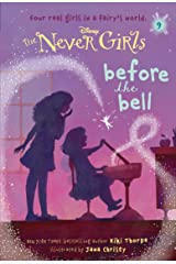 Never Girls #9: Before the Bell (Disney: The Never Girls) Kindle Edition