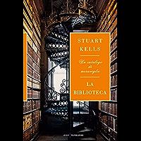 La biblioteca: Un catalogo di meraviglie