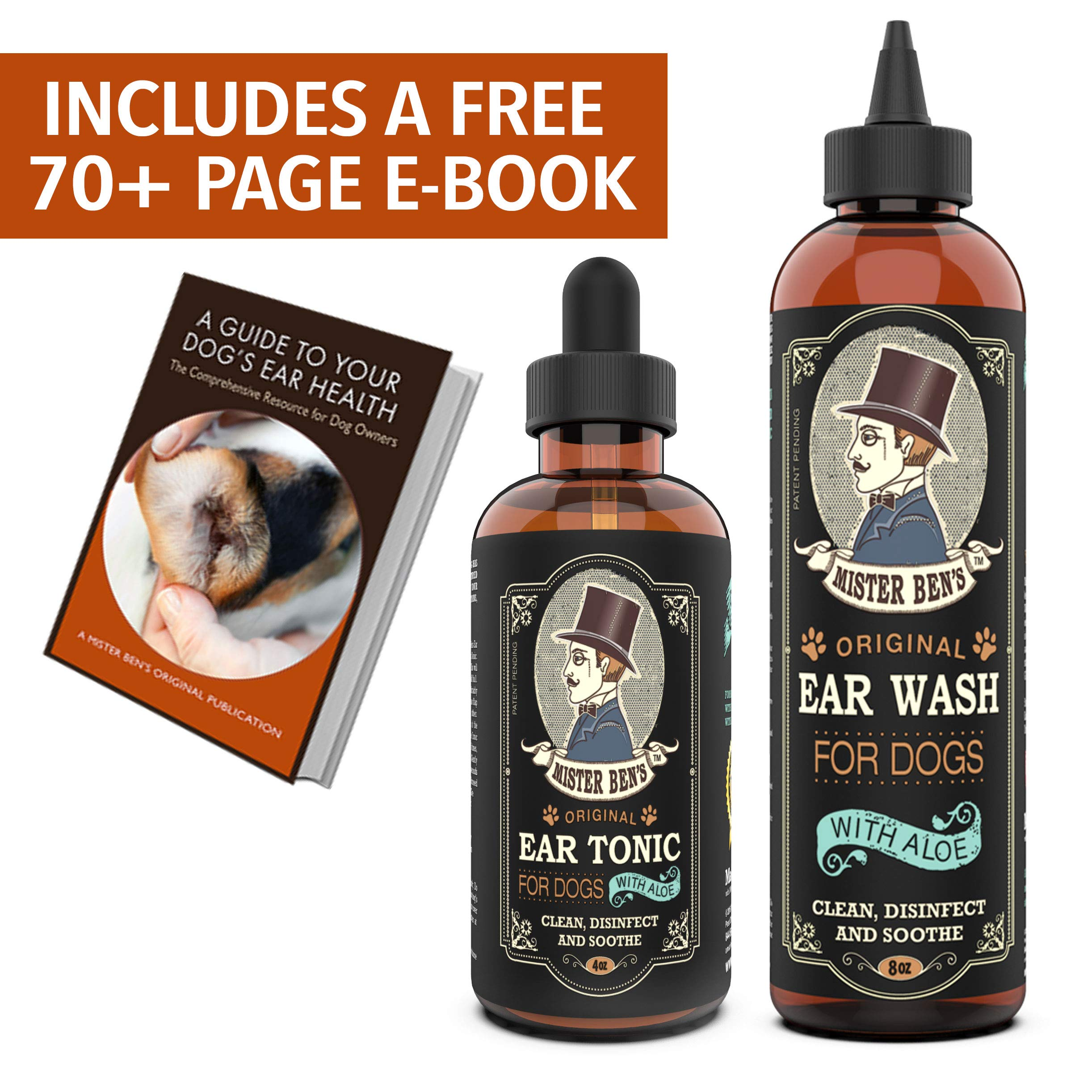 Mister Ben's Original Ear Care Kit for Dogs - Most effective dog ear treatment & cleaner - Includes Tonic & Wash - Provides fast relief from infections, itching, odors, bacteria, mites, fungus & yeast by Mister Ben's