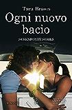 Ogni nuovo bacio (Serendipity Series Vol. 1)
