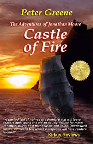 Castle of Fire (The Adventures of Jonathan Moore Book 2)