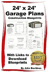 24' x 24' Garage Plans Construction Blueprints With Links to Download Blueprints