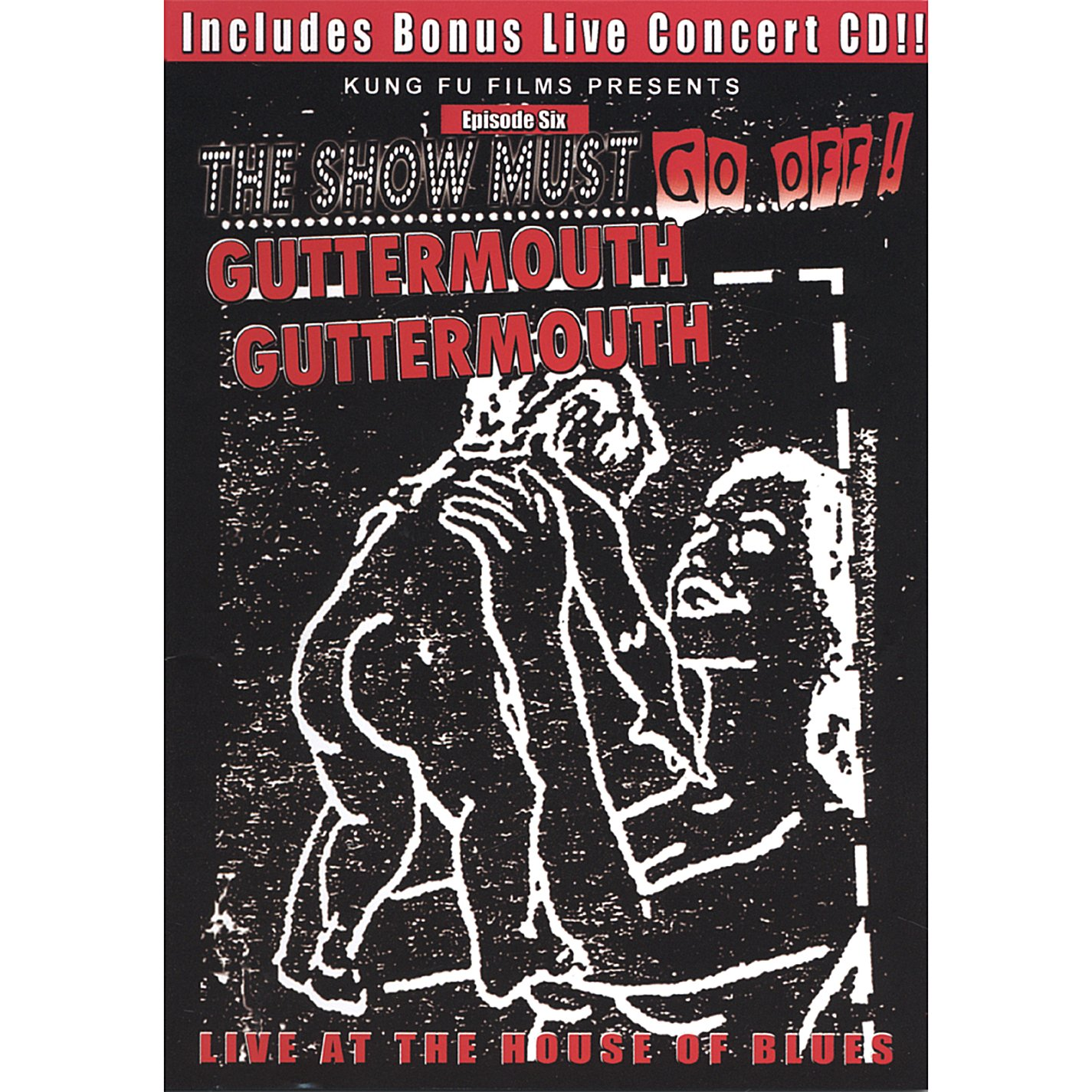 The Show Must Go Off!: Guttermouth - Live at the House of Blues by MUSIC VIDEO DISTRIBUTORS