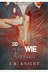 So nötig wie Kopfweh (German Edition) Kindle Edition