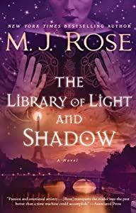 The Library of Light and Shadow: A Novel (The Daughters of La Lune Book 3)