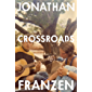 Crossroads: The latest novel from the international bestselling author of The Corrections (English Edition)