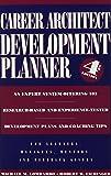 Career Architect Development Planner, 4th Edition