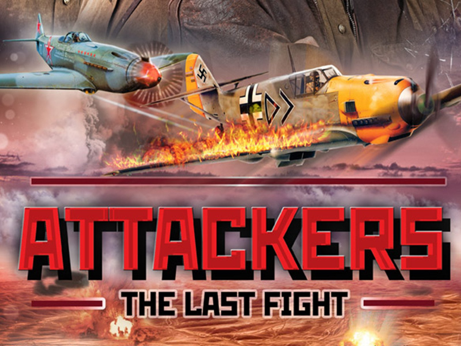 Attackers: The Last Flight