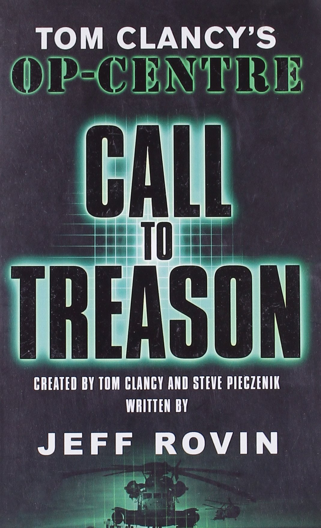 Call to Treason: Tom Clancy's Op-Centre pdf epub