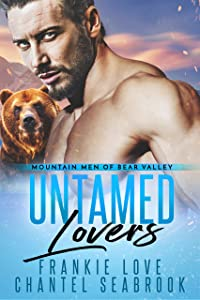 Untamed Lovers (Mountain Men of Bear Valley Book 2)