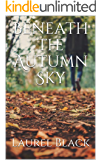 Beneath the Autumn Sky