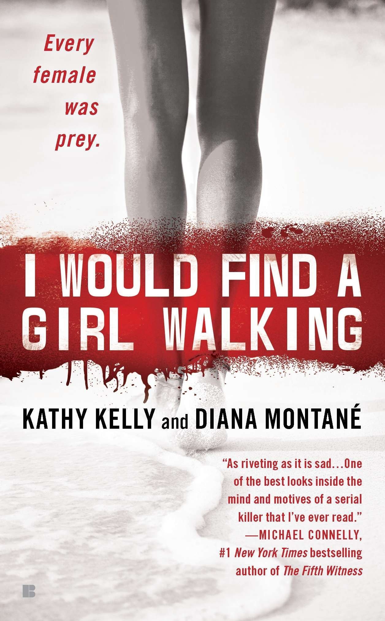 I Would Find a Girl Walking: Amazon.co.uk: Kathy Kelly, Diana Montane:  9780425231869: Books