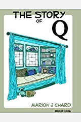 The Story of Q Kindle Edition