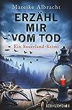 Erzähl mir vom Tod: Ein Sauerland-Krimi (Ein Fall für Anne Kirsch, Band 3)