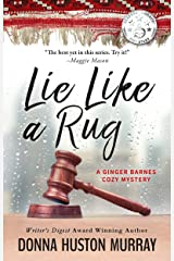 Lie Like A Rug: An Amateur Sleuth Whodunit (A Ginger Barnes Cozy Mystery Book 6) Kindle Edition