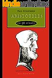 Aristóteles em 90 minutos (Filósofos em 90 Minutos)