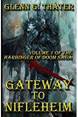 Gateway to Nifleheim: Harbinger of Doom -- Volume 1